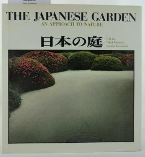 The Japanese garden : an approach to nature