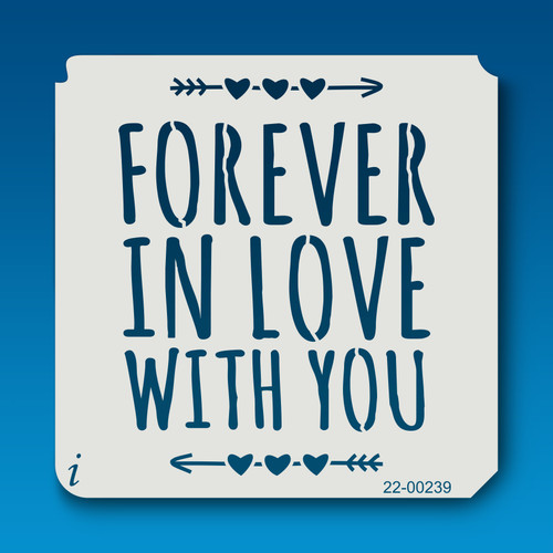 22-00239 Forever In Love With You Stencil