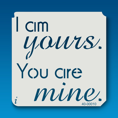 40-00010 I am Yours, You are Mine