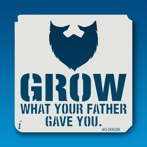 40-00026 Grow what your father gave you
