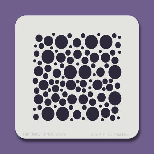 6X6 PTP-033 Bubbles Stencil
