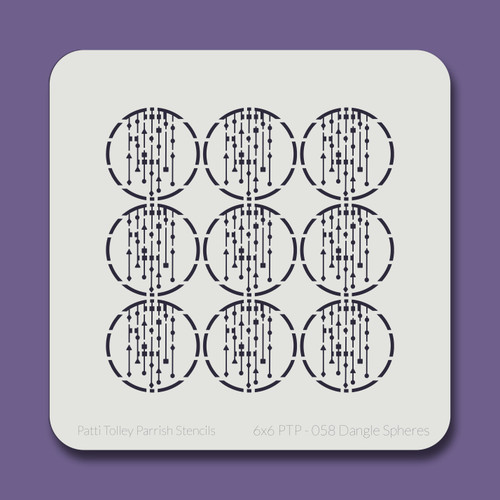 6X6 PTP-058 Dangle Spheres Stencil