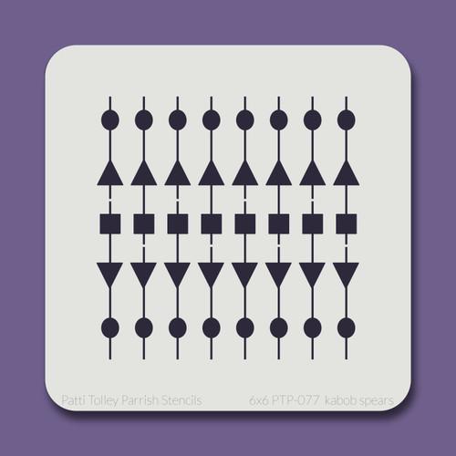 6x6 PTP-077 kabob spears stencil