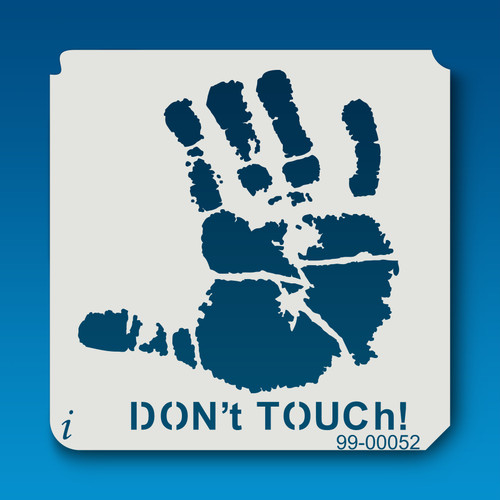 99-00052 Don't Touch Wall Stencil