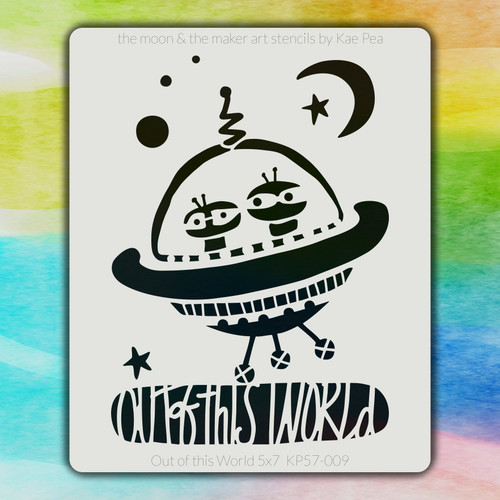 5x7 KP-009 Out of this World stencil