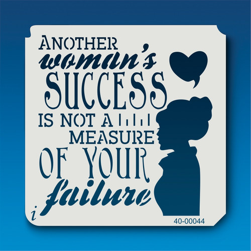 40-00044 Another Woman's Success Stencil