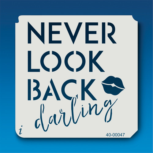 40-00047 Never Look Back Stencil