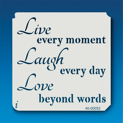 40-00052 Live Laugh Love Saying Stencil