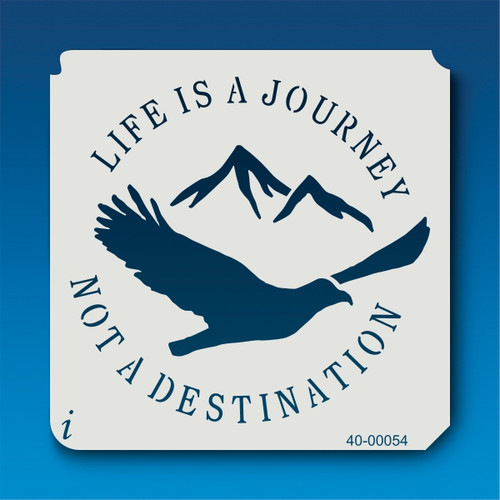 40-00054 Life is a Journey Stencil