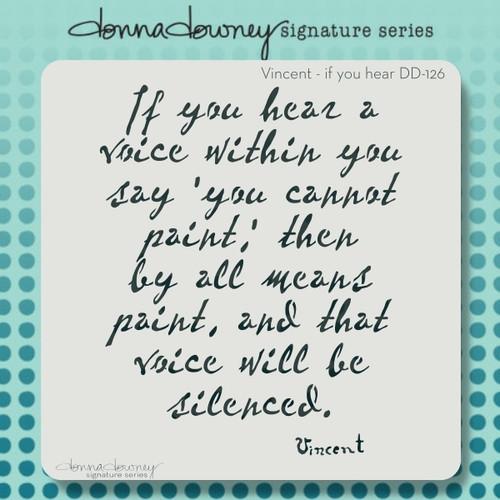 DD-126 Vincent - if you hear quote stencil