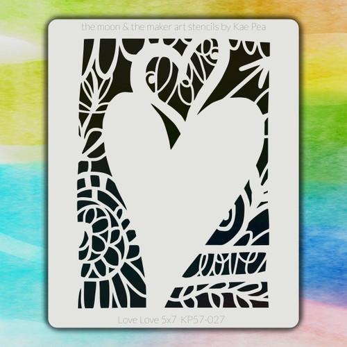 5x7 KP-027 love love stencil