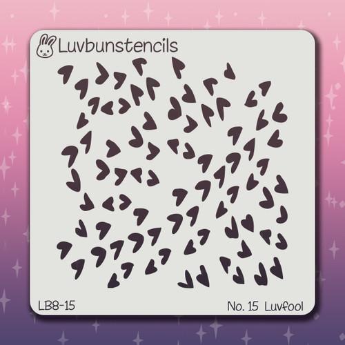 LB-15 luv fool stencil