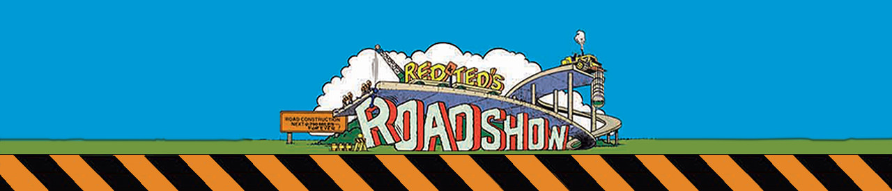 Red & Ted's Road Show
