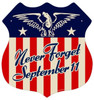 Retro Never Forget September 11 Shield Metal Sign 15 x 15 Inches