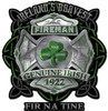 Ireland Bravest Fireman Metal Sign 18 x 18 Inches