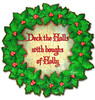 Deck The Halls Metal Sign 20 x 20 Inches