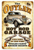 Outlaw Hot Rod Garage Metal Sign 12 x 18 Inches