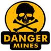 Danger Mines  Custom  Shape Metal Sign 16 x 16 Inches