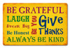 Be Grateful Metal Sign 18 x 12 Inches