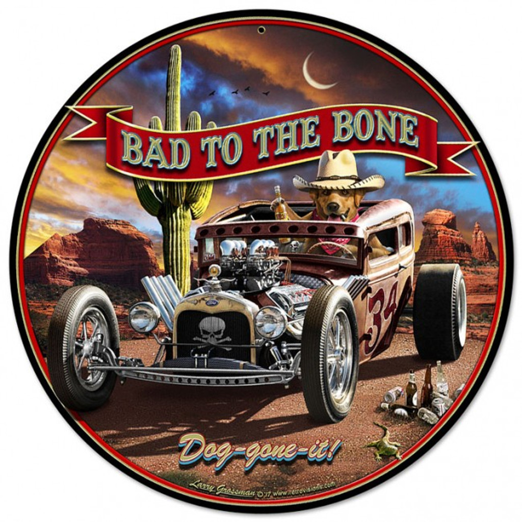 Bad To The Bone Rat Rod Metal Sign 14 x 14 Inches