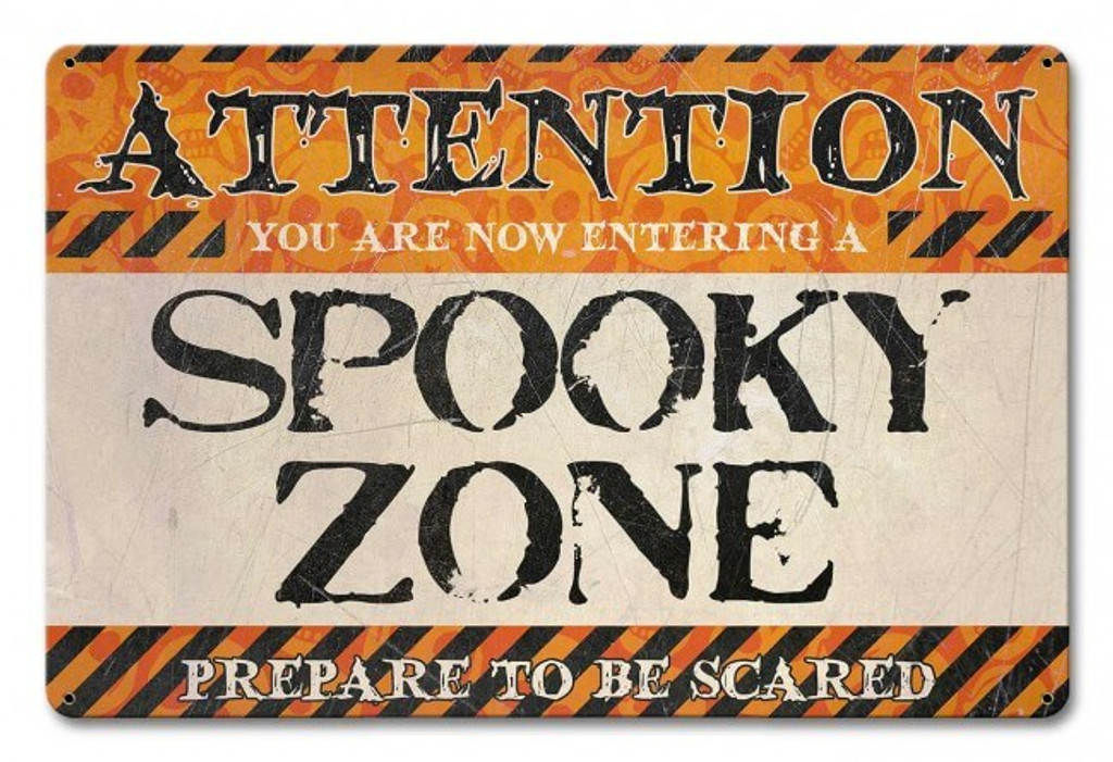 Spooky Zone Metal Sign 18 x 12 Inches