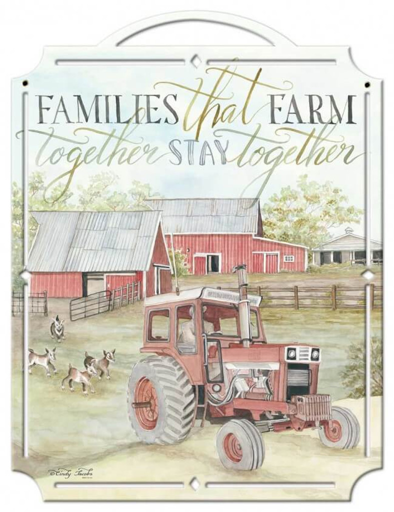 Tractor Families That Farm Metal Sign 19 x 25 Inches