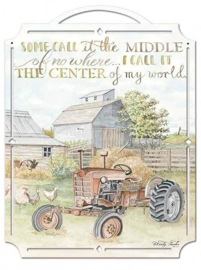 Tractor Some Call It The Middle Metal Sign 19 x 25 Inches