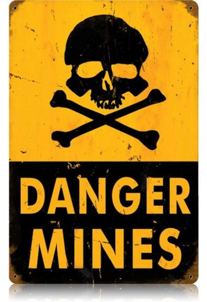 Vintage Danger Mines Metal Sign 12 x 18 Inches