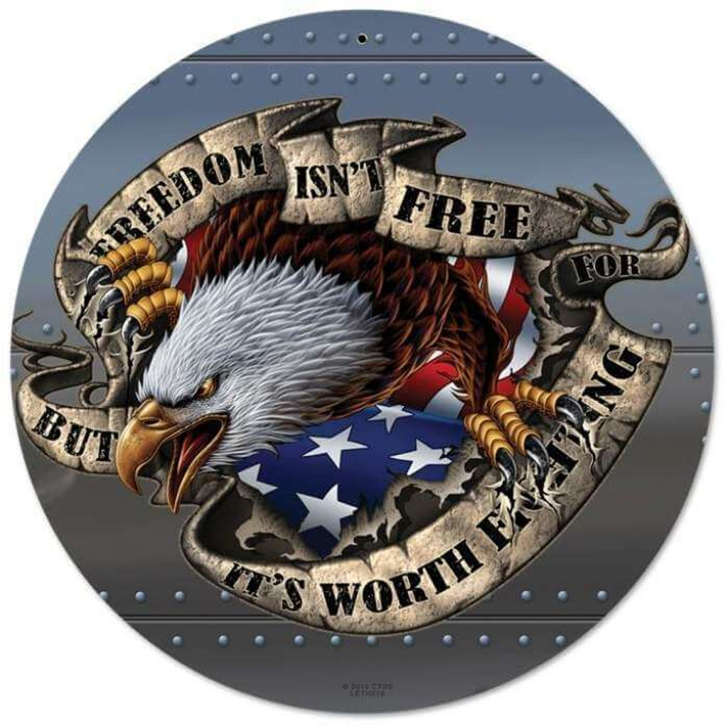 Freedom Isn't Free Round Metal Sign 14 x 14 Inches
