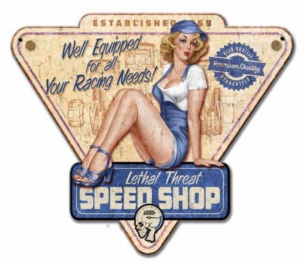 Lethal Threat Speed Shop Pinup Metal Sign 14 x 12 Inches