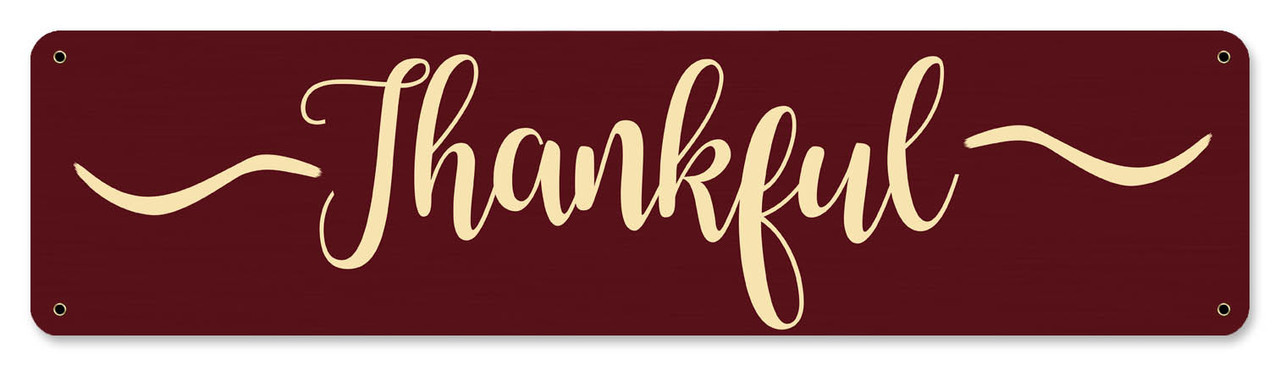 Thankful Metal Sign 20 x 5 Inches