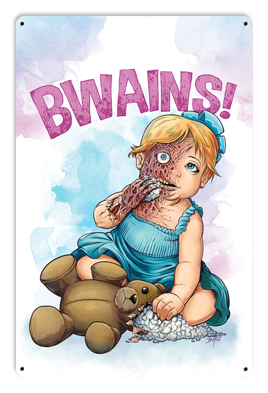 Bwains Metal Sign 18 x 12 Inches