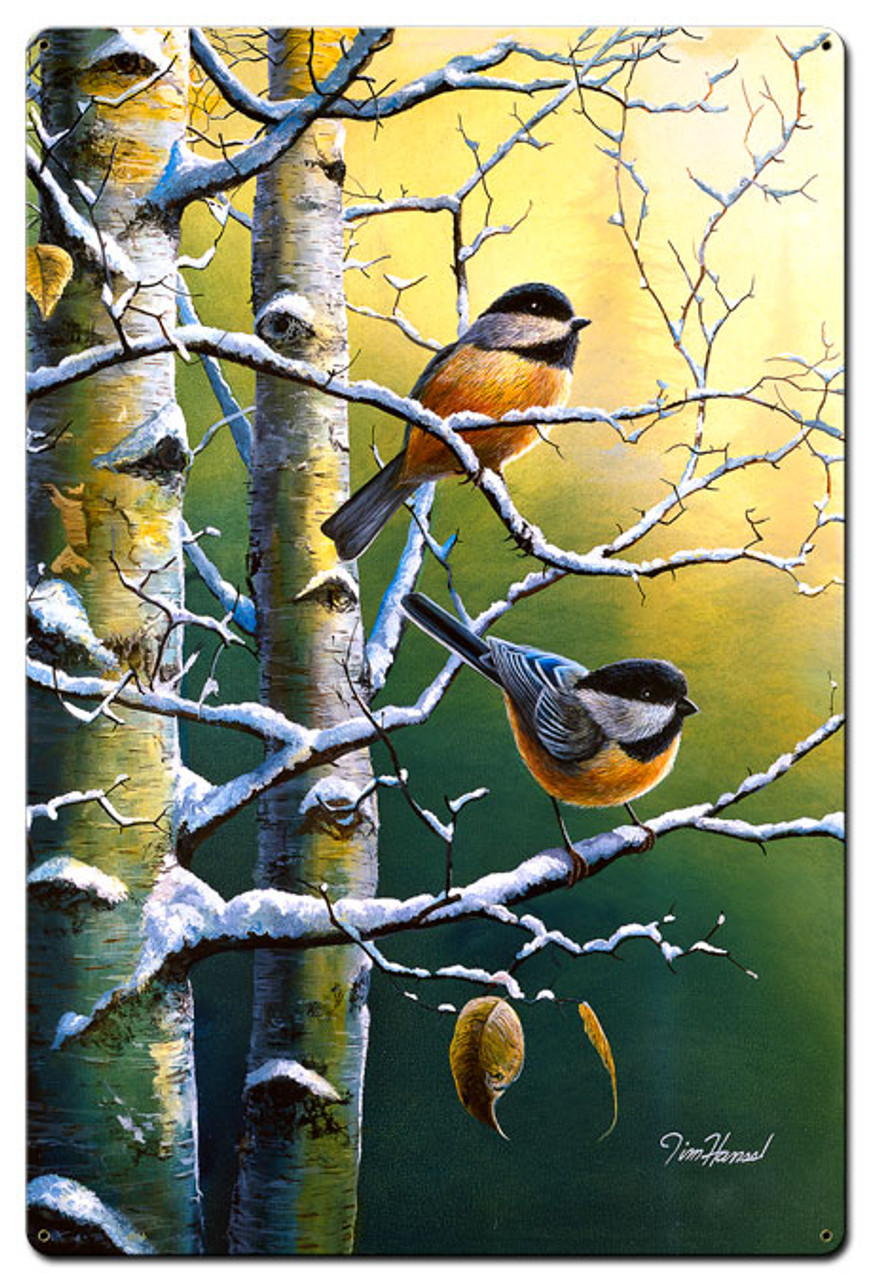Winter Refuge Chickadees Metal Sign 24 x 36 Inches