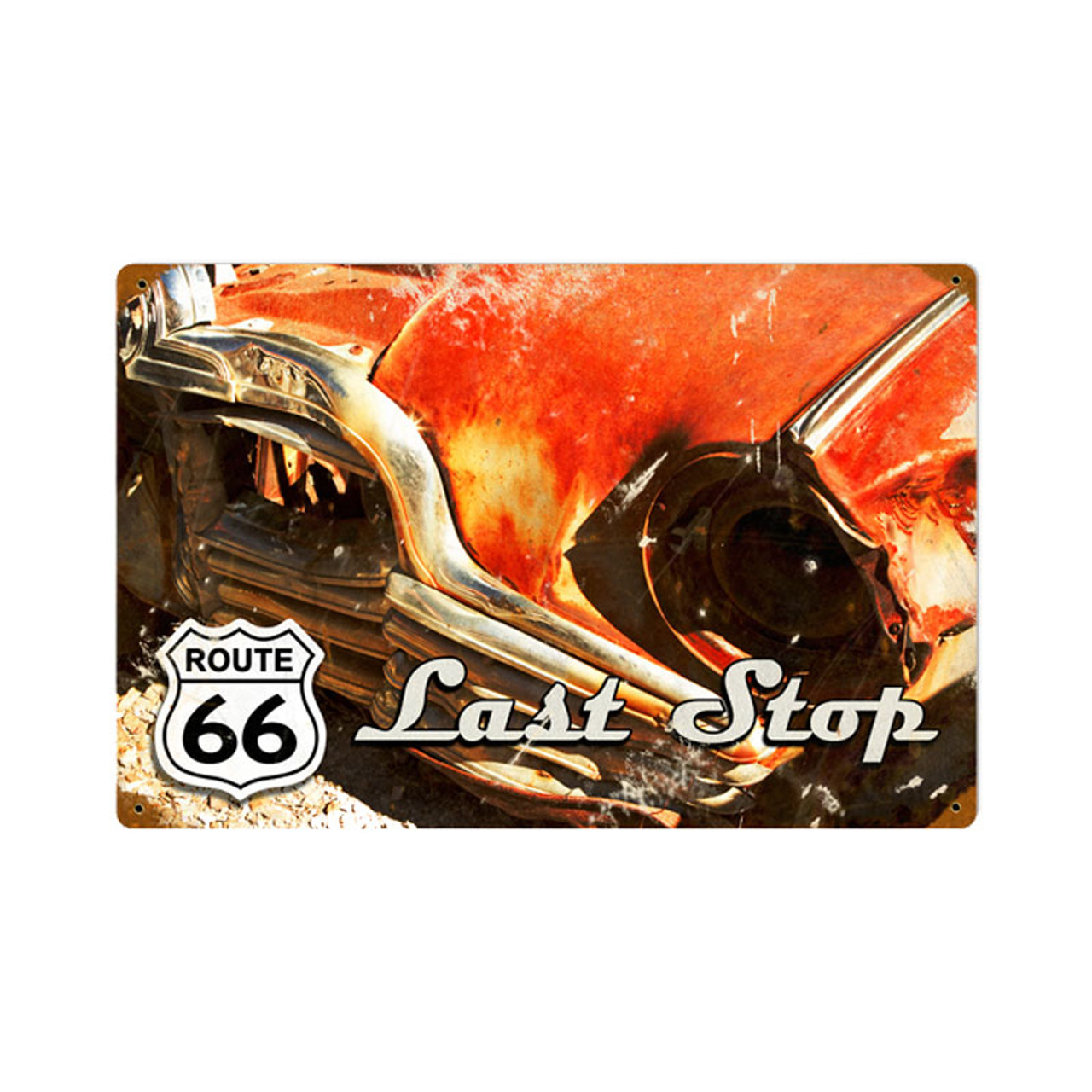 Route 66 Last Stop Metal Sign 18 x 12 Inches