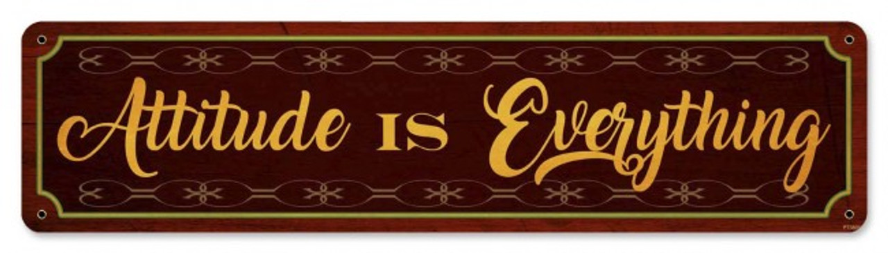 Attitude is Everything Metal Sign 20 x 5 Inches