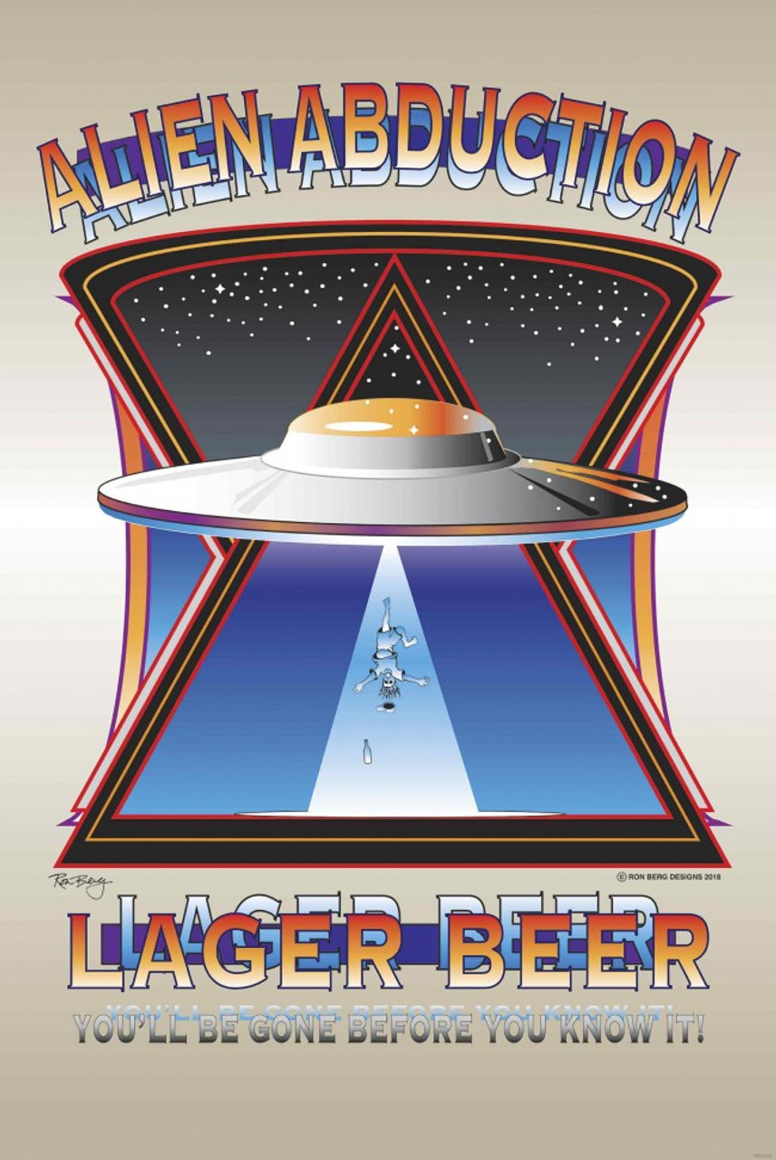 Alien Abduction Lager Metal Sign 24 x 36 Inches