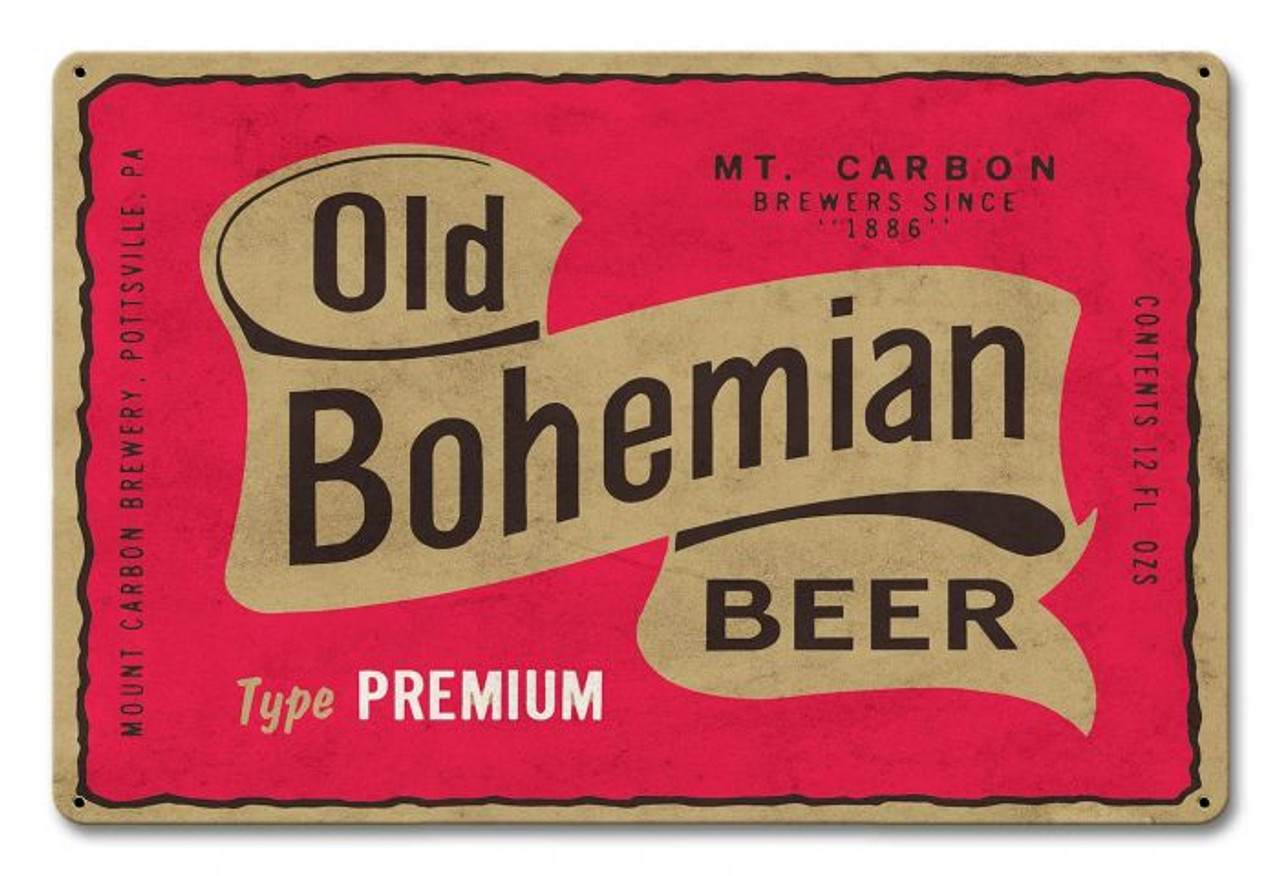 Old Bohemian Beer Metal Sign 18 x 12 Inches
