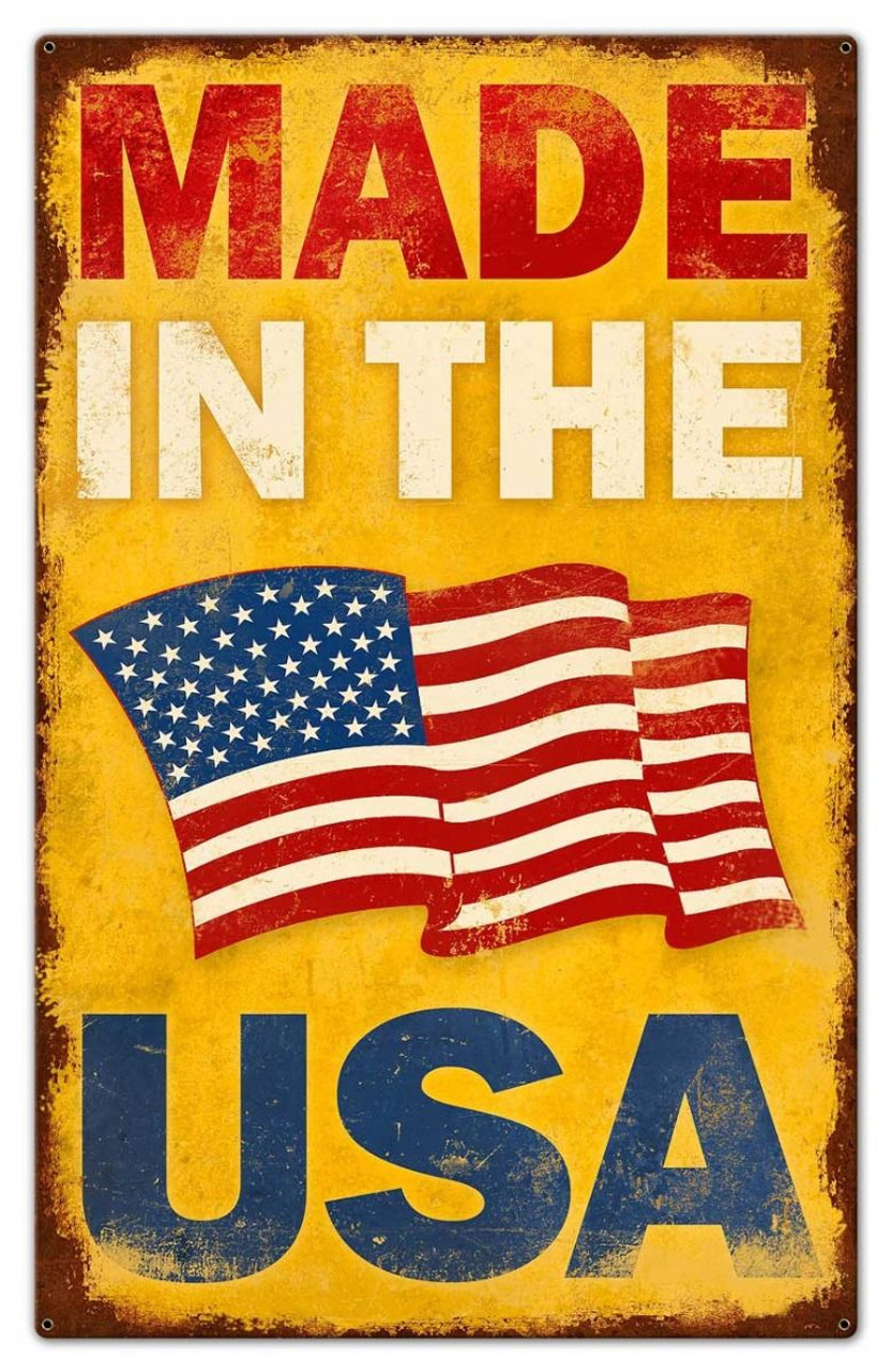 Vintage Made in the USA Metal Sign 24 x 38 Inches