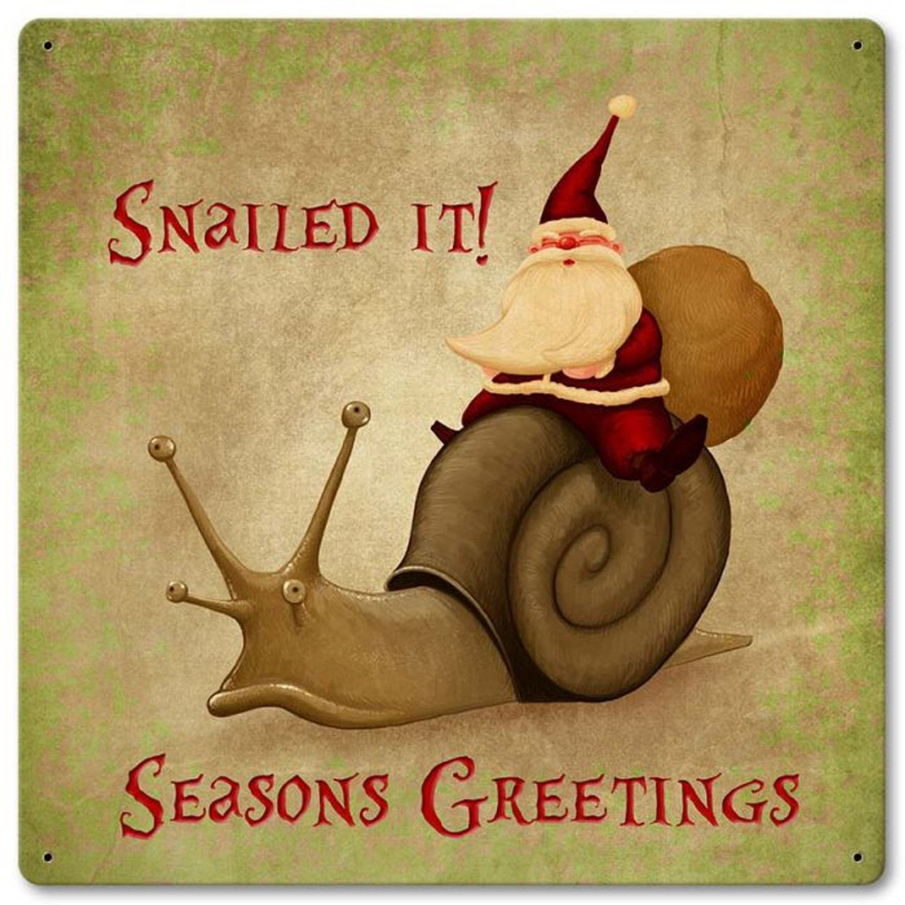 Santa Snailed It Metal Sign 12 x 12 Inches