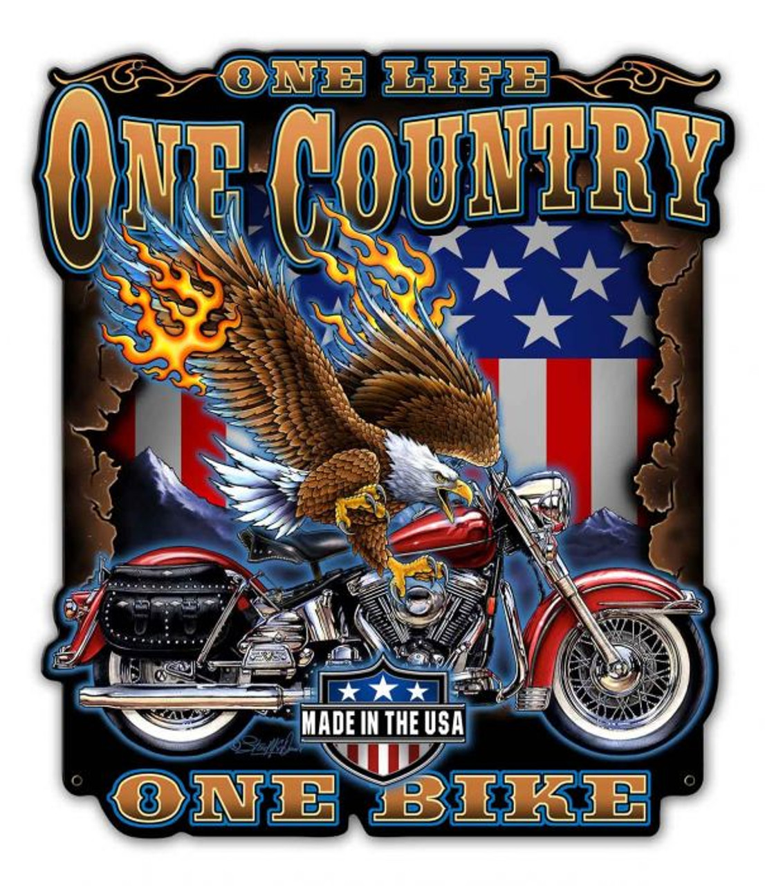 One Life One Country Metal Sign 30 x 34 Inches