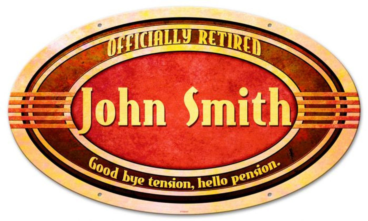 Retired Oval Metal Sign - Personalized 24 x 14 Inches