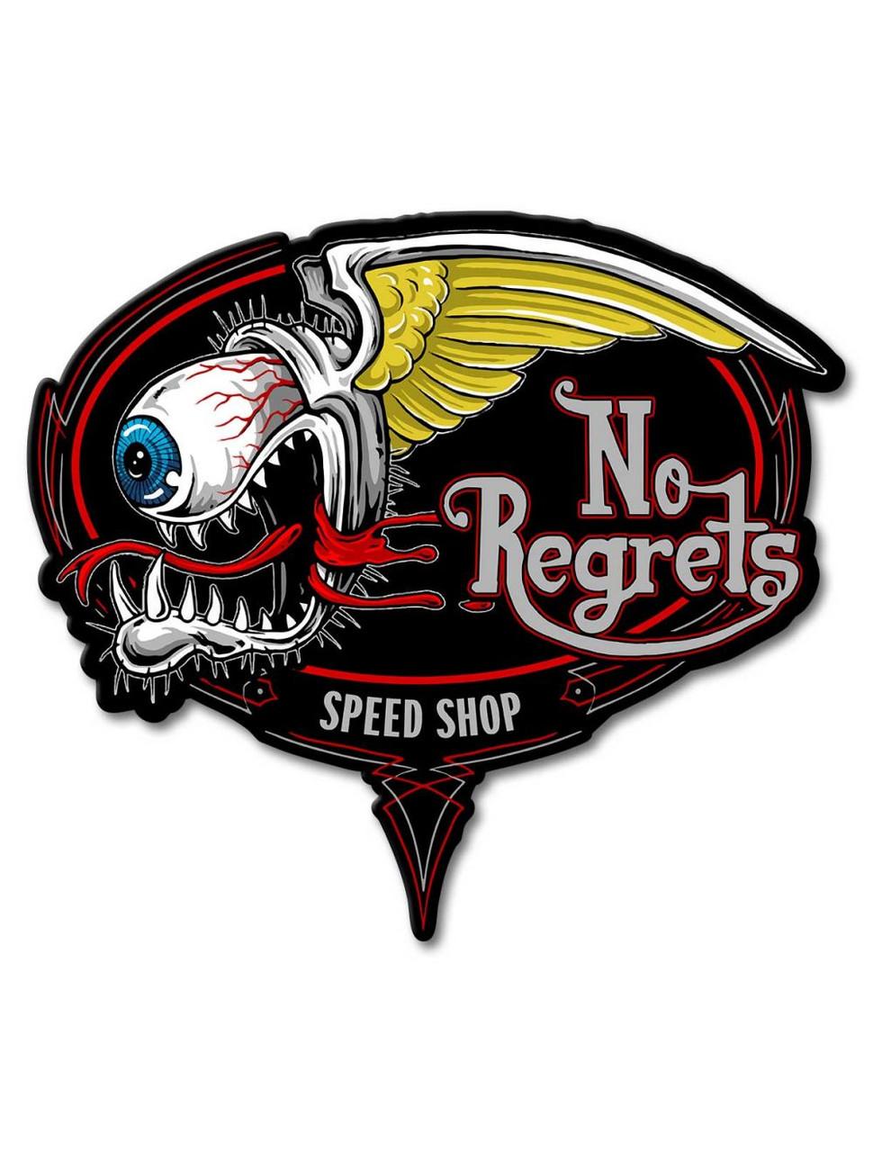 No Regrets Metal Sign 16 x 15 Inches