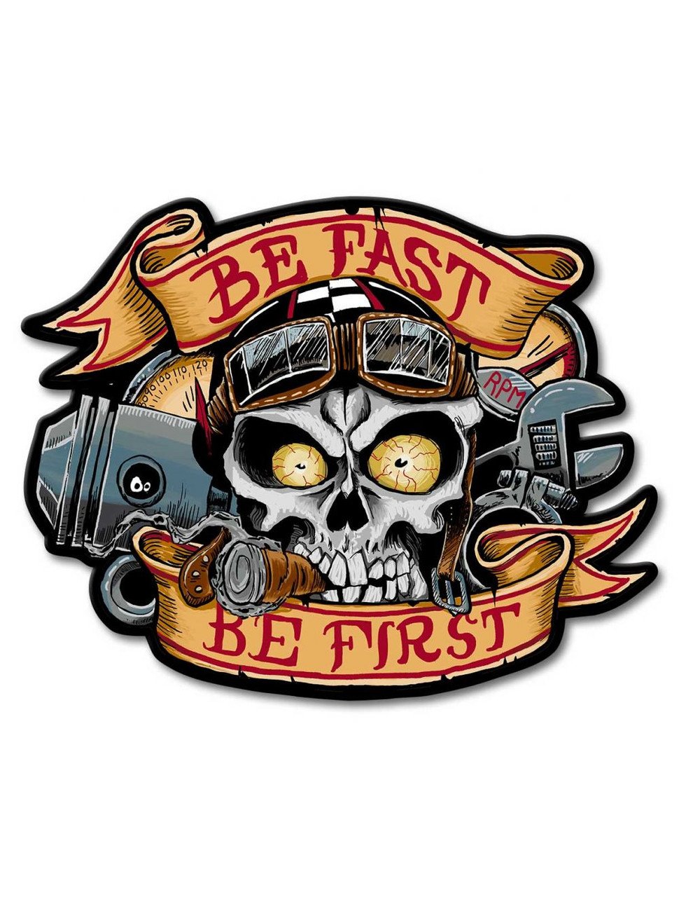 Be Fast Be First Metal Sign 16 x 13 Inches