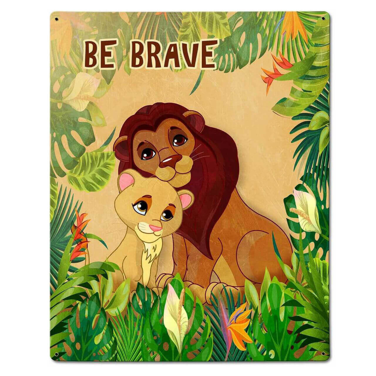 Be Brave Lion Metal Sign 24 x 30 Inches