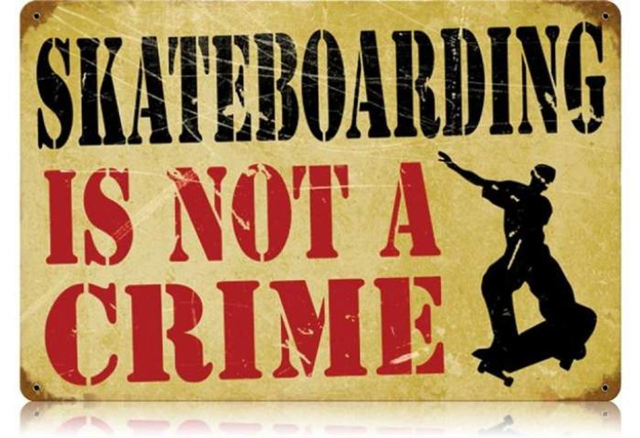 Retro Skateboarding Crime Metal Sign  18 x 12 Inches
