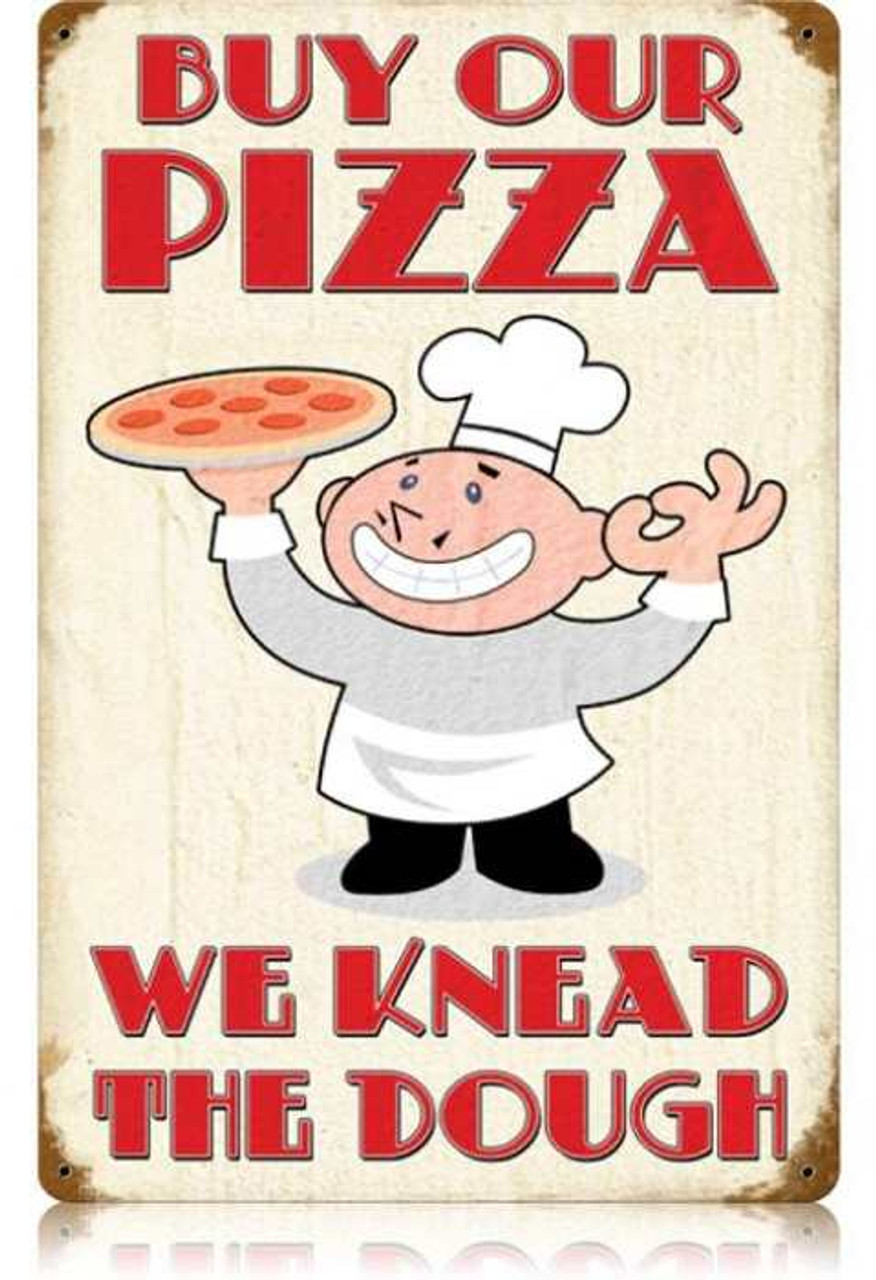 Vintage Buy Our Pizza Metal Sign 12 x 18 Inches