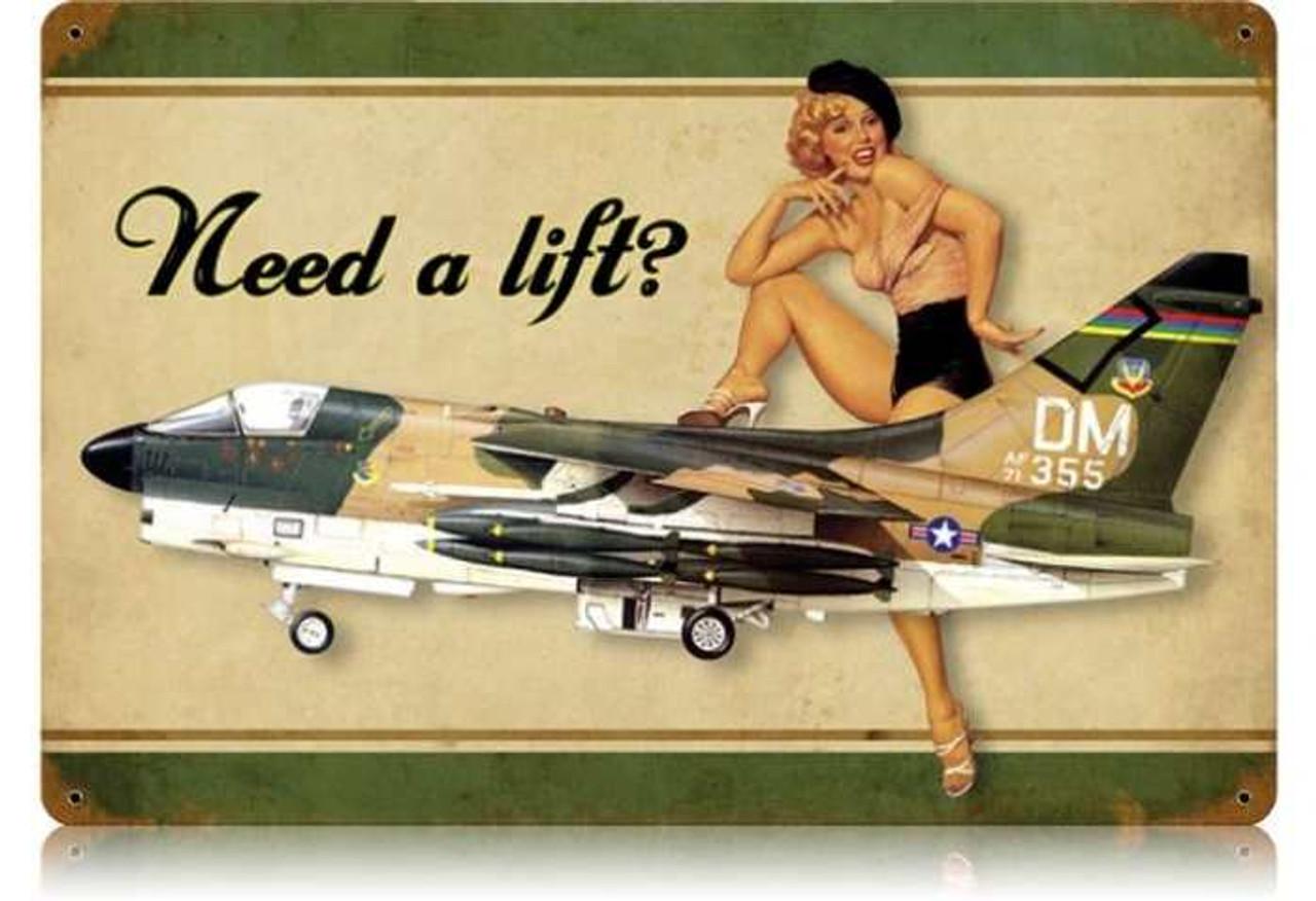 Retro Need A Lift Corsair  - Pin-Up Girl Metal Sign 18 x 12 Inches