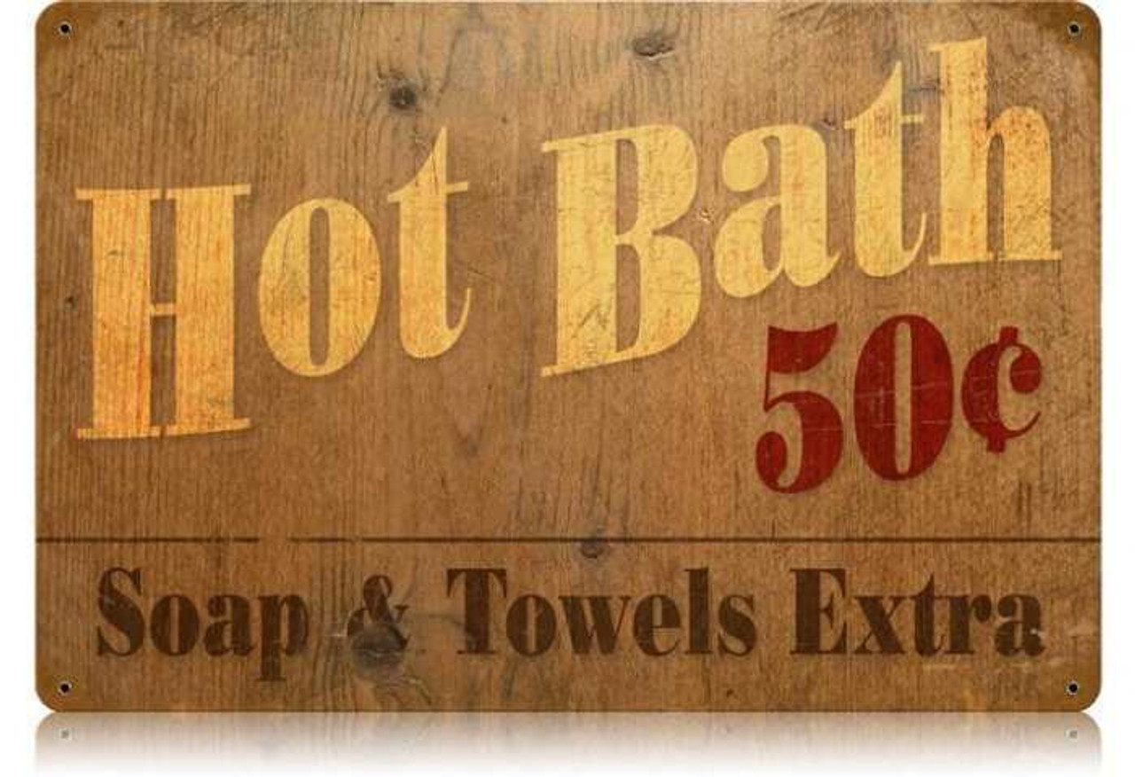 Vintage Hot Bath Metal Sign  12 x 18 Inches