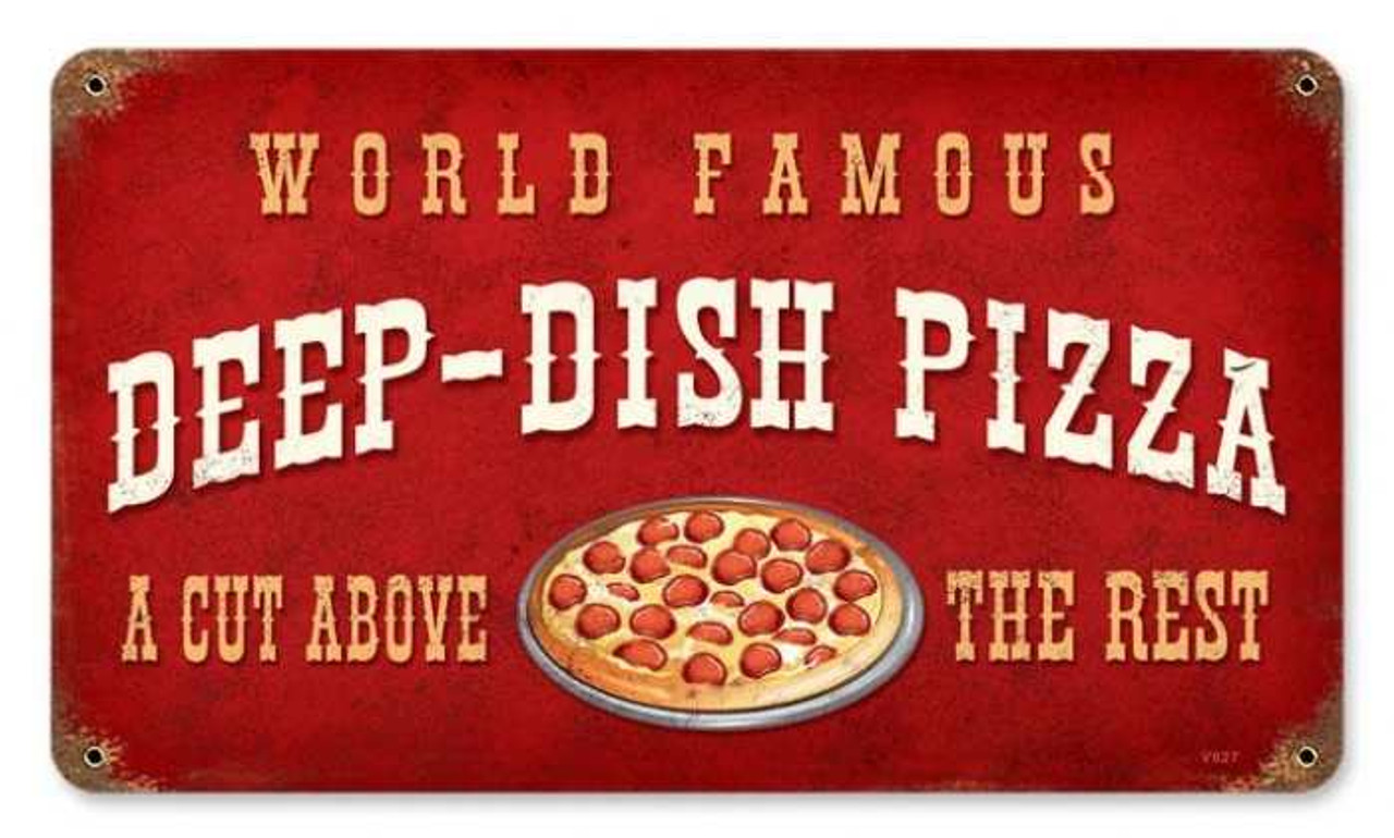 Vintage Deep Dish Pizza Metal Sign V927 8 x 14 Inches
