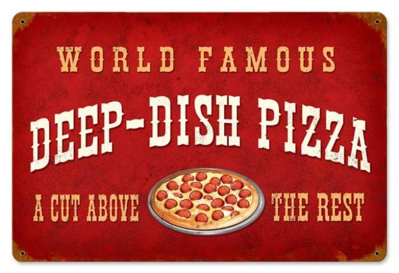Retro Deep Dish Pizza Metal Sign 18 x 12 Inches